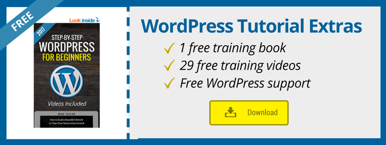 WordPress Tutorial for Beginners 2017 (with FREE book, videos